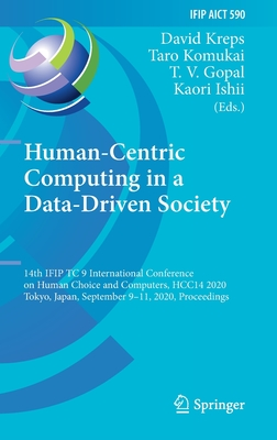 Human-Centric Computing in a Data-Driven Society: 14th Ifip Tc 9 International Conference on Human Choice and Computers, Hcc14 2020, Tokyo, Japan, Sep-cover