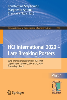 Hci International 2020 - Late Breaking Posters: 22nd International Conference, Hcii 2020, Copenhagen, Denmark, July 19-24, 2020, Proceedings, Part I