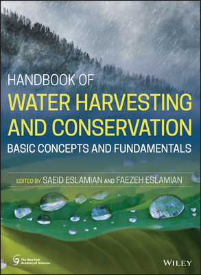 Handbook of Water Harvesting and Conservation: Basic Concepts and Fundamentals-cover