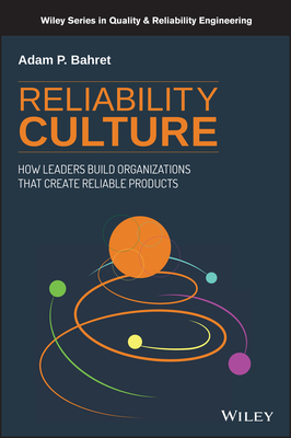 Reliability Culture: How Leaders Build Organizations That Create Reliable Products-cover