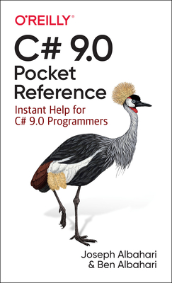 C# 9.0 Pocket Reference: Instant Help for C# 9.0 Programmers-cover