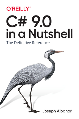 C# 9.0 in a Nutshell: The Definitive Reference-cover
