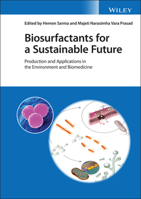 Biosurfactants for a Sustainable Future: Production and Applications in the Environment and Biomedicine-cover