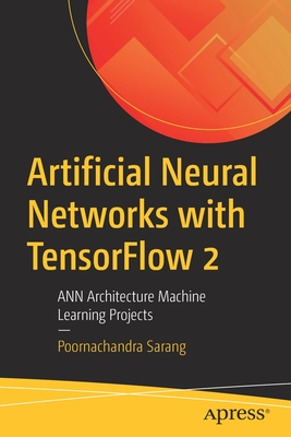 Artificial Neural Networks with Tensorflow 2: Ann Architecture Machine Learning Projects-cover