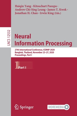Neural Information Processing: 27th International Conference, Iconip 2020, Bangkok, Thailand, November 23-27, 2020, Proceedings, Part I-cover