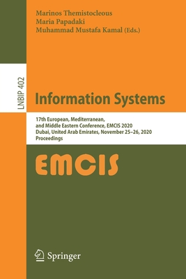 Information Systems: 17th European, Mediterranean, and Middle Eastern Conference, Emcis 2020, Dubai, United Arab Emirates, November 25-26,-cover