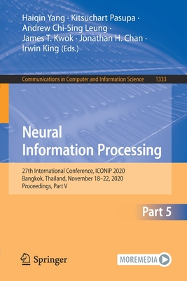 Neural Information Processing: 27th International Conference, Iconip 2020, Bangkok, Thailand, November 18-22, 2020, Proceedings, Part V-cover