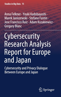 Cybersecurity Research Analysis Report for Europe and Japan: Cybersecurity and Privacy Dialogue Between Europe and Japan-cover