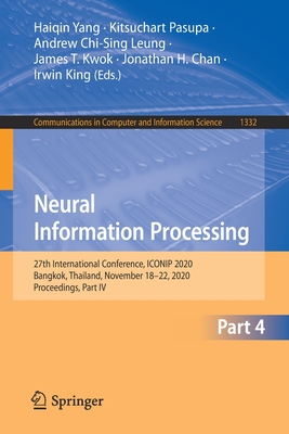 Neural Information Processing: 27th International Conference, Iconip 2020, Bangkok, Thailand, November 18-22, 2020, Proceedings, Part IV-cover