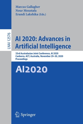AI 2020: Advances in Artificial Intelligence: 33rd Australasian Joint Conference, AI 2020, Canberra, Act, Australia, November 29-30, 2020, Proceedings-cover