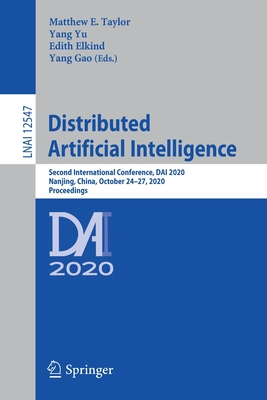 Distributed Artificial Intelligence: Second International Conference, Dai 2020, Nanjing, China, October 24-27, 2020, Proceedings-cover