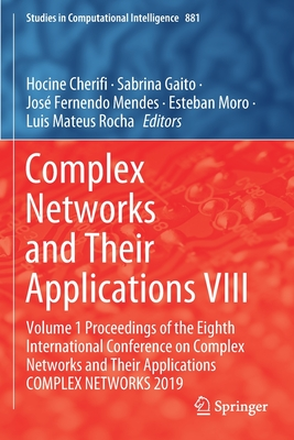 Complex Networks and Their Applications VIII: Volume 1 Proceedings of the Eighth International Conference on Complex Networks and Their Applications C-cover