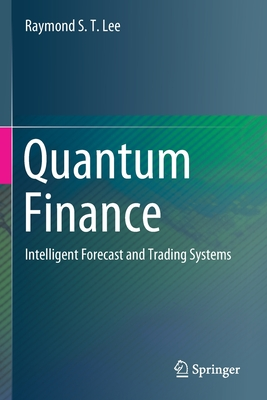 Quantum Finance: Intelligent Forecast and Trading Systems-cover