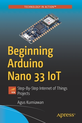 Beginning Arduino Nano 33 Iot: Step-By-Step Internet of Things Projects-cover