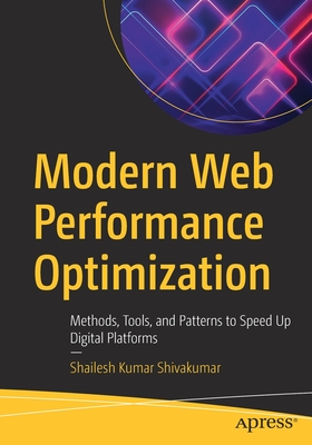 Modern Web Performance Optimization: Methods, Tools, and Patterns to Speed Up Digital Platforms-cover