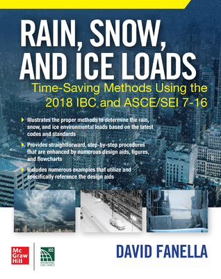 Rain, Snow, and Ice Loads: Time-Saving Methods Using the 2018 IBC and Asce/SEI 7-16-cover