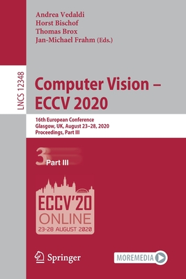 Computer Vision - Eccv 2020: 16th European Conference, Glasgow, Uk, August 23-28, 2020, Proceedings, Part III-cover