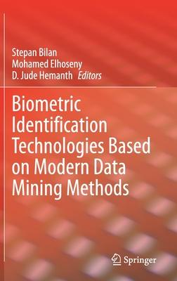 Biometric Identification Technologies Based on Modern Data Mining Methods-cover