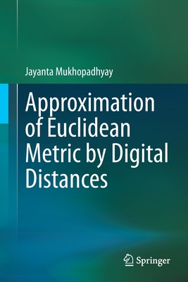Approximation of Euclidean Metric by Digital Distances-cover