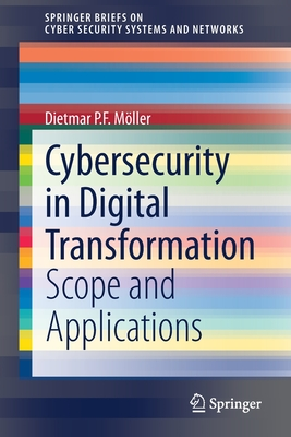 Cybersecurity in Digital Transformation: Scope and Applications-cover