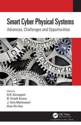 Smart Cyber Physical Systems: Advances, Challenges and Opportunities-cover