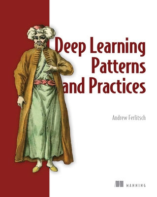 Deep Learning Patterns and Practices-cover
