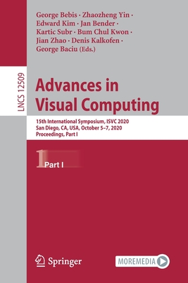 Advances in Visual Computing: 15th International Symposium, Isvc 2020, San Diego, Ca, Usa, October 5-7, 2020, Proceedings, Part I-cover