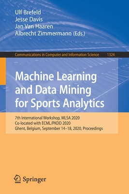 Machine Learning and Data Mining for Sports Analytics: 7th International Workshop, Mlsa 2020, Co-Located with Ecml/Pkdd 2020, Ghent, Belgium, Septembe-cover