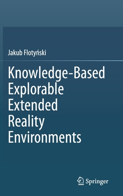 Knowledge-Based Explorable Extended Reality Environments-cover