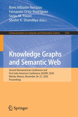 Knowledge Graphs and Semantic Web: Second Iberoamerican Conference and First Indo-American Conference, Kgswc 2020, Mérida, Mexico, November 26-27, 202-cover