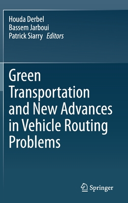 Green Transportation and New Advances in Vehicle Routing Problems-cover