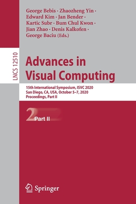 Advances in Visual Computing: 15th International Symposium, Isvc 2020, San Diego, Ca, Usa, October 5-7, 2020, Proceedings, Part II-cover