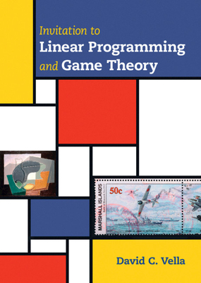Invitation to Linear Programming and Game Theory