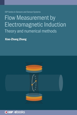 Flow Measurement by Electromagnetic Induction: Theory and numerical methods-cover