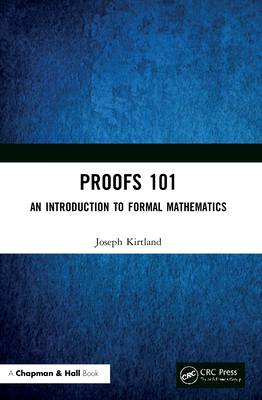 Proofs 101: An Introduction to Formal Mathematics-cover