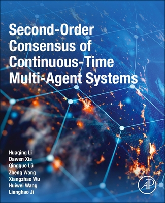 Second-Order Consensus of Continuous-Time Multi-Agent Systems-cover