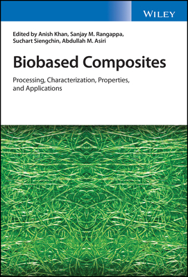 Biobased Composites: Processing, Characterization, Properties, and Applications-cover