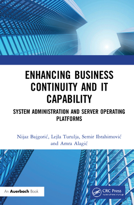 Enhancing Business Continuity and IT Capability: System Administration and Server Operating Platforms-cover