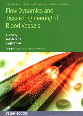 Flow Dynamics and Tissue Engineering of Blood Vessels-cover