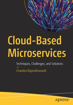 Cloud-Based Microservices: Techniques, Challenges, and Solutions-cover