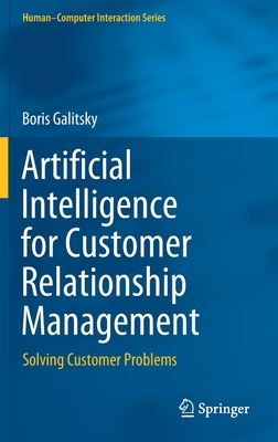 Artificial Intelligence for Customer Relationship Management: Solving Customer Problems-cover