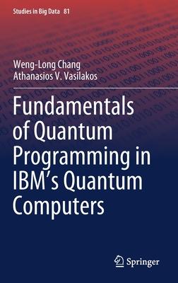 Fundamentals of Quantum Programming in Ibm's Quantum Computers-cover