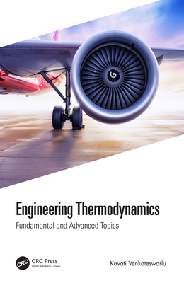 Engineering Thermodynamics: Fundamental and Advanced Topics-cover