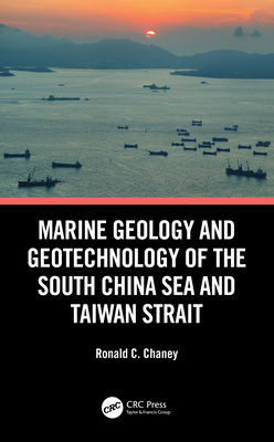 Marine Geology and Geotechnology of the South China Sea and Taiwan Strait-cover