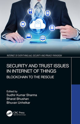 Security and Trust Issues in Internet of Things: Blockchain to the Rescue-cover