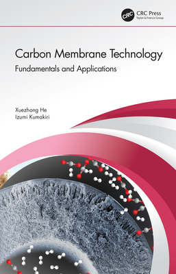 Carbon Membrane Technology: Fundamentals and Applications-cover