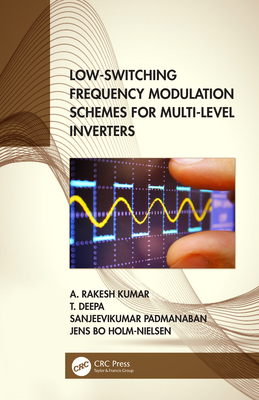 Low-Switching Frequency Modulation Schemes for Multi-level Inverters-cover