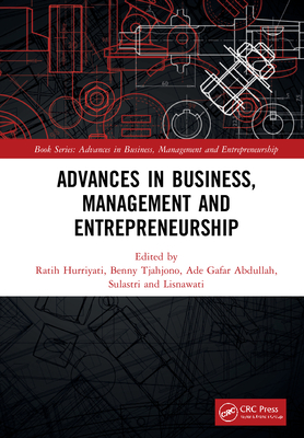 Advances in Business, Management and Entrepreneurship: Proceedings of the 4th Global Conference on Business Management & Entrepreneurship (GC-BME 4),-cover