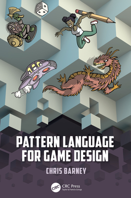Pattern Language for Game Design