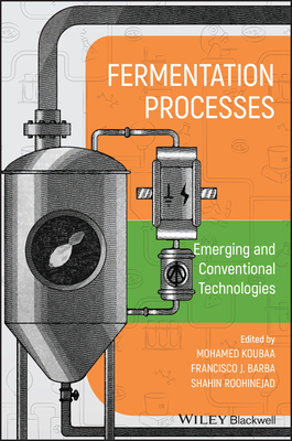 Fermentation Processes: Emerging and Conventional Technologies-cover